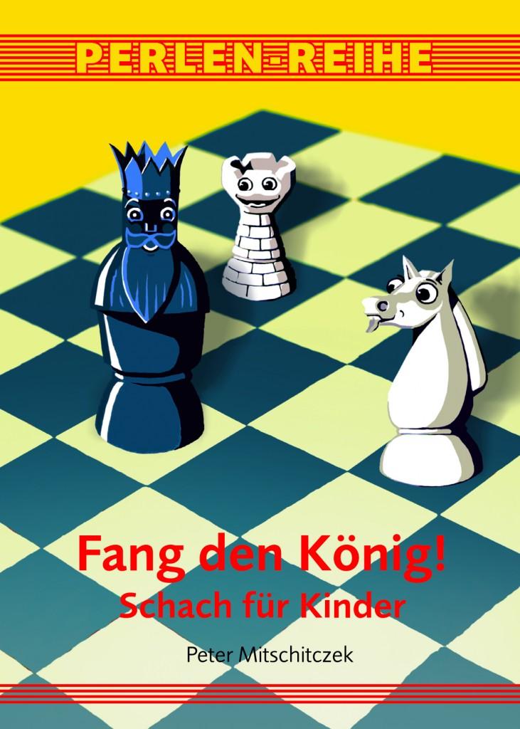Fang den König Buchkover